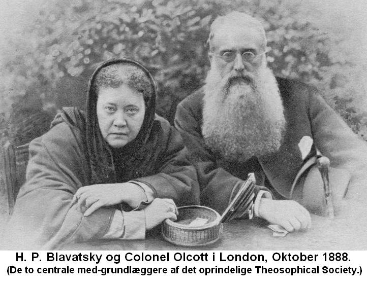 H. P. Blavatsky og Colonel Olcott i London, Oktober 1888. Teosofisk Selskab i Danmark